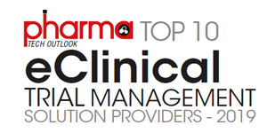 Top 10 eClinical Trial Management Solution Providers - 2019
